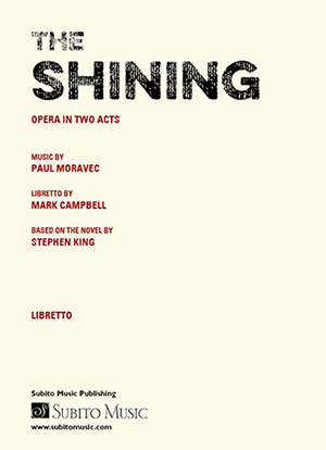 The Shining libretto by Mark Campbell